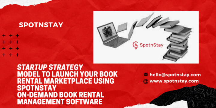 Startup Strategy Model To Launch Your Book Rental Marketplace Using SpotnStay On-Demand Book Rental Management Software